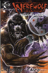 Werewolf the Apocalpse: Fang & Claw Volume One